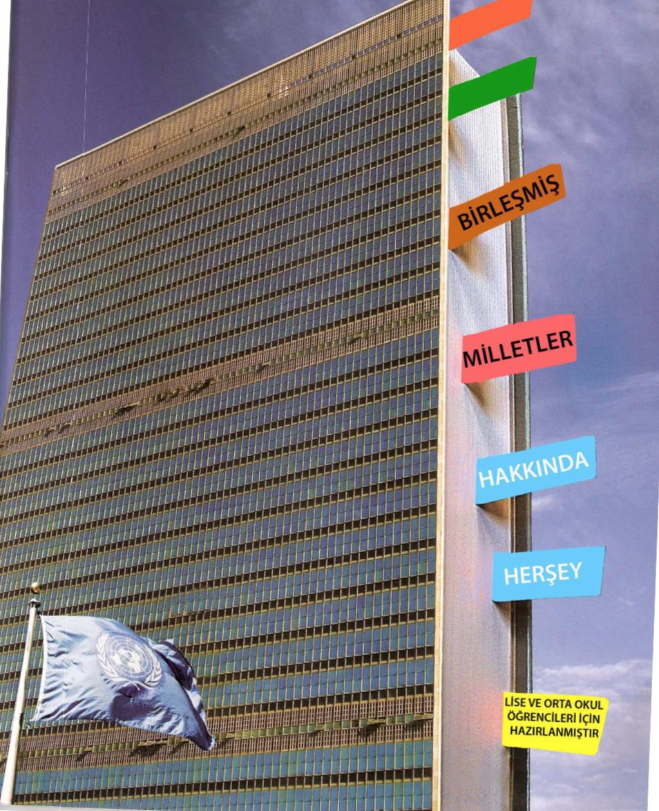 Birleşmiş Milletler Hakkında Herşey